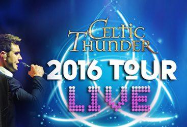CELTIC THUNDER 2016 LIVE TOUR ON DVD