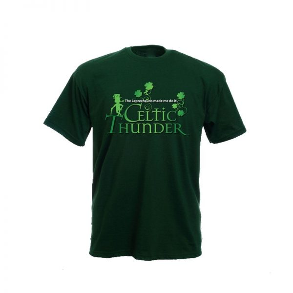 THE LEPRECHAUNS MADE ME DO IT T-SHIRT FOREST GREEN