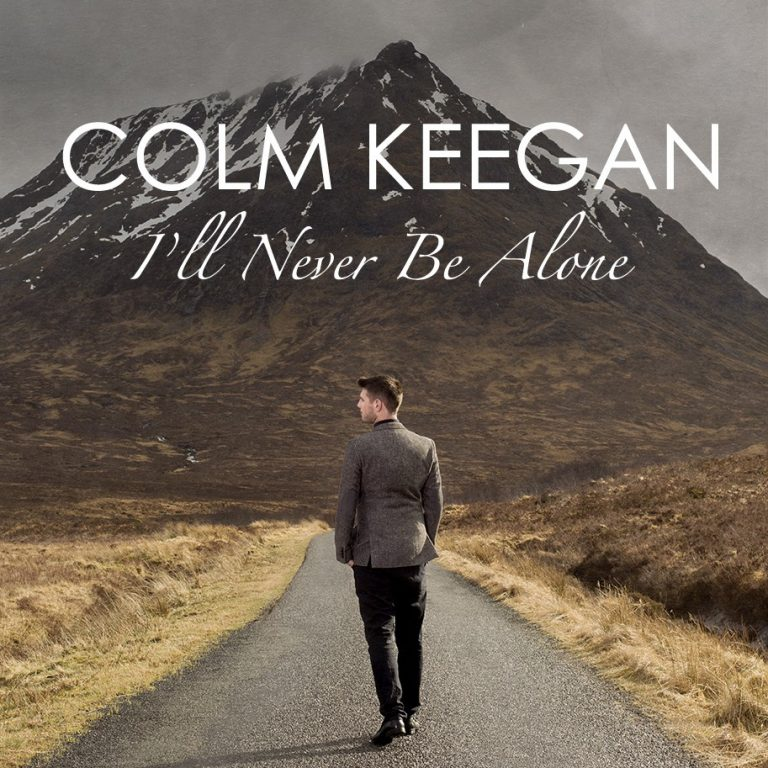 Colm Keegan I'Ll Never Be Alone