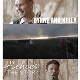 Echoes Dvd, Ryan Kelly & Neil Byrne