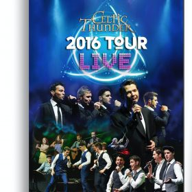 Celtic Thunder 2016 Tour Live - Dvd