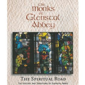 The Monks Of Glenstal Abbey The Spiritual Road