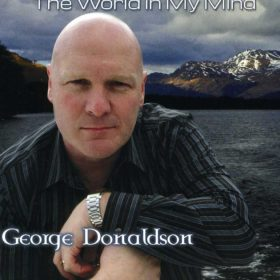 "George Donaldson "" The World In My Mind """