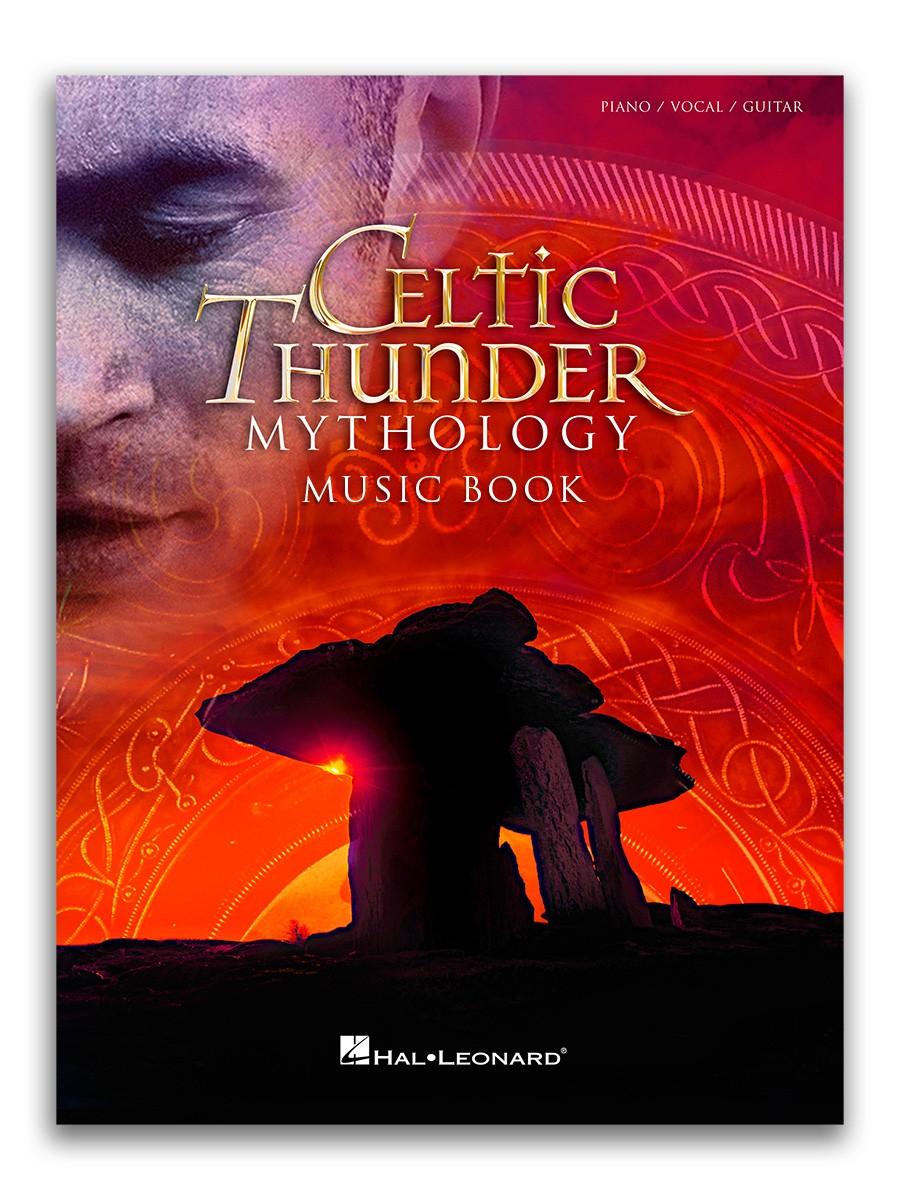 Celtic Thunder Mythology Music / Song Book