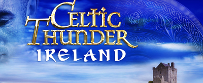 CELTIC THUNDER 2020 NORTH AMERICA TOUR