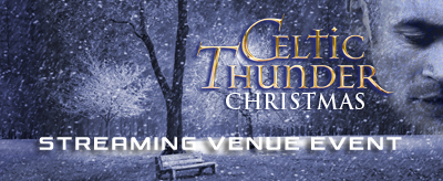 CELTIC THUNDER CHRISTMAS 2010 STREAM